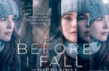 Before I Fall tells the story of a teenage girl who seems to have the perfect life, until she gets stuck in time