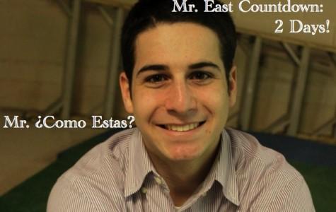 Mr. East Countdown: Mr. ¿Como Estas? – 2 days to go